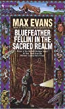 Bluefeather Fellini, Max Evans, 0553565400