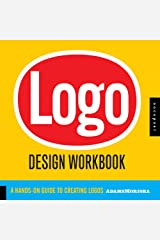 Logo Design Workbook: A Hands-On Guide to Creating Logos Paperback