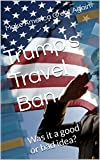 This book neutrally discusses the concepts and potential implications of the recent executive order by Donald J Trump; America's 45th President, to close the US borders from seven majority-Muslim countries; (i) Iran; (ii) Iraq; (iii) Syria; (iv) Liby...