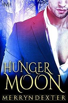 Hunger Moon (Hot Moon Rising #7) by [Dexter, Merryn]