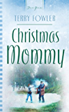 Christmas Mommy (Truly Yours Digital Editions)