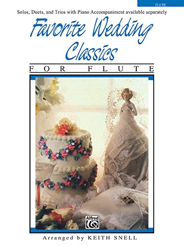Favorite Wedding Classics: Flute (Favorite Series) ()