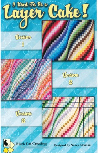 I Used To Be A Layer Cake Quilt Pattern by Black Cat Creations Bargello 3 Versions Layer Cake 10