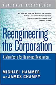 reengineering the corporation Reengineering the corporation offers nothing less than a brand-new vision of  how  the aim of reengineering is a quantum leap in performance - the 100.