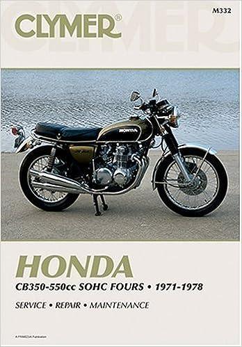 Honda cb 350-550 1972-1978: clymer workshop manual (clymer manuals.