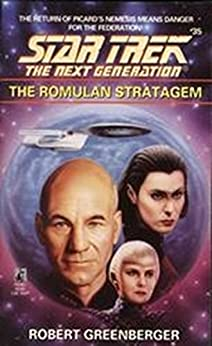 The Romulan Stratagem (Star Trek: The Next Generation Book 35) by [Greenberger, Robert]