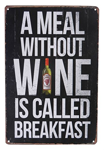 A Meal Without Wine is Called Breakfast Funny Retro Style Tin Sign