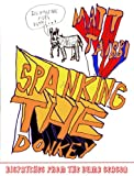 Spanking the Donkey, Matt Taibbi, 1565848918