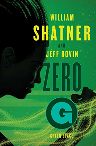 Zero-G: Green Space (The Samuel Lord Series Book 2)