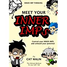 Meet your Inner Imps: Master your Self-Talk (Inner Imp Thinking Book 1)