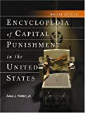 Encyclopedia of Capital Punishment in the United States, Louis J. Palmer, 0786432632