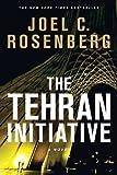 download ebook the tehran initiative by rosenberg, joel c. (4/18/2012) pdf epub