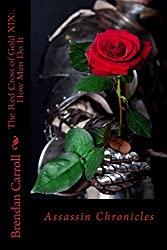 The Red Cross of Gold XIX:.: How Men Do It (The Assassin Chronicles Book 20)
