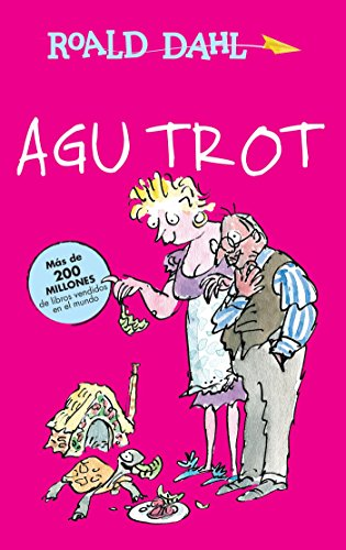Agu Trot / Esio Trot (Roald Dalh Colecction) (Spanish -