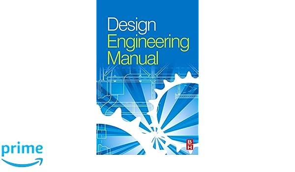 Design engineering manual mike tooley ba advanced technological design engineering manual mike tooley ba advanced technological and higher national certificates kingston university 9781856178389 amazon books fandeluxe Images