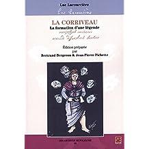 La Corriveau : La formation d'une légende