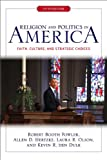 Religion and Politics in America : Faith, Culture, and Strategic Choices, Fowler, Robert Booth and Hertzke, Allen D., 081334851X