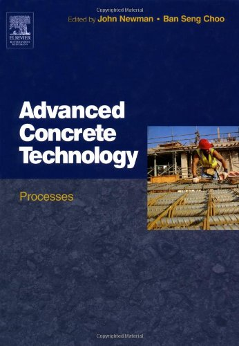 Advanced Concrete Technology 3: Processes by Butterworth-Heinemann