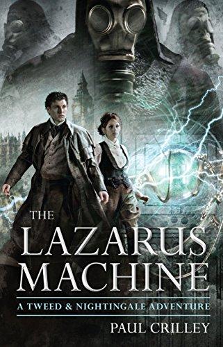 The Lazarus Machine (Tweed and Nightingale Adventures)
