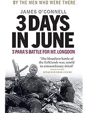 3 Days in June: 3 Para's Battle for Mt. Longdon
