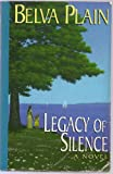 Legacy of Silence, Belva Plain, 0786215127