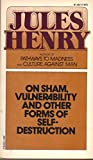 img - for On sham, vulnerability, and other forms of self-destruction book / textbook / text book
