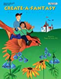 Create-a-Fantasy, Eleanor W. Hoomes, 1566440173