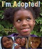 I'm Adopted!, Sheila M. Kelly, 0823424308