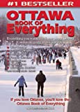 Ottawa Book of Everything, Arthur Montague, 0973806389