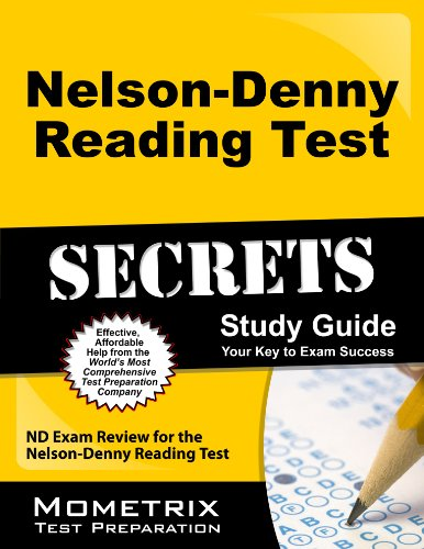 Nelson-Denny Reading Test Secrets Study Guide: ND Exam Review for the Nelson-Denny Reading Test Pdf