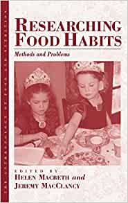 Researching food habits methods and problems for Anthropology of food and cuisine