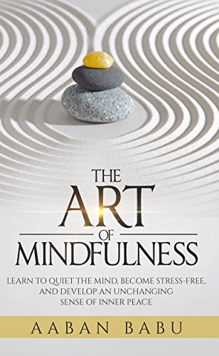 The Art of Mindfulness: A HarperOne Select (HarperOne Selects)