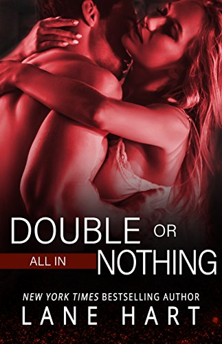 All In: Double or Nothing (Gambling With Love Book 1) (Best Exotic Cars Of All Time)