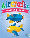 Aircrafts Coloring Book, Neil Masters, 1628846526