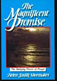 The Magnificent Promise, Helen S. Shoemaker, 0687229049