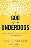 God of the Underdogs, Matt Keller, 1400204968