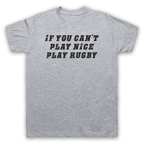 If You Can't Play Nice Play Rugby Funny Rugby Slogan Camiseta para Hombre Gris Claro
