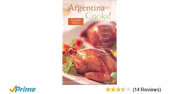 Argentina Cooks Expanded Edition Shirley Brooks 9780781813334