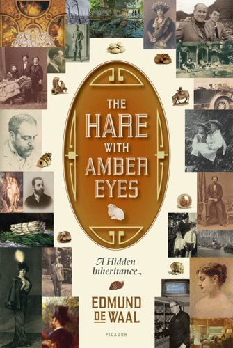 (The Hare with Amber Eyes: A Family's Century of Art and Loss)