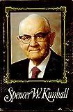 Spencer W. Kimball, Edward L. Kimball and Andrew E. Kimball, 0884943305