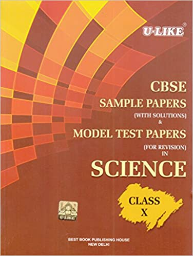 U-Like CBSE Science Sample Papers with Solutions for Class