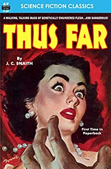 Thus Far by J. C. Snaith science fiction and fantasy book and audiobook reviews