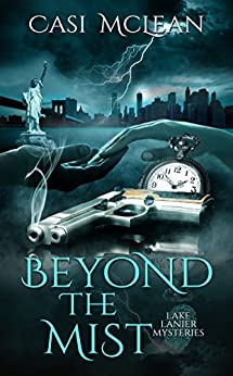 Beyond the Mist (Lake Lanier Mysteries) by [McLean, Casi]