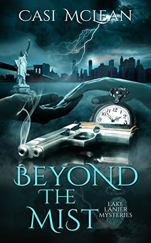 - Beyond the Mist (Lake Lanier Mysteries Book 2)