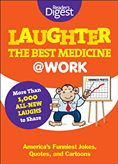 Amazon quotable quotes ebook editors of readers digest laughter the best medicine work americas funniest jokes quotes and cartoons fandeluxe Images