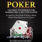 Poker: The Best Techniques for Making You a Better Player Hörbuch von My Ebook Publishing House Gesprochen von: Matt Montanez
