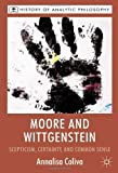 img - for Moore and Wittgenstein: Scepticism, Certainty and Common Sense (History of Analytic Philosophy) by Annalisa Coliva (2010-10-15) book / textbook / text book