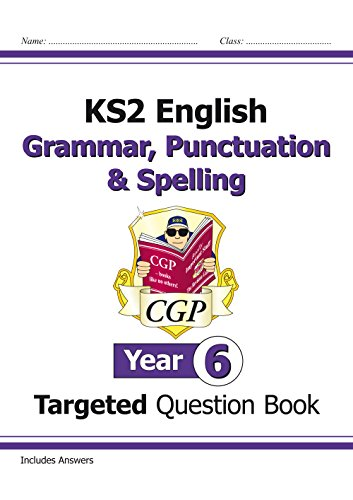 KS2 English Targeted Question Book: Grammar, Punctuation & Spelling - Year...