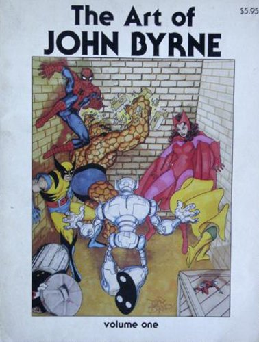 The Art of John Byrne; or, Out of My Head (Volume 1)