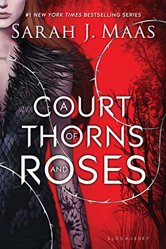 - A Court of Thorns and Roses